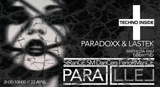 Parallel  Techno Inside w Paradoxx&Lastek M.Hau bBbrother