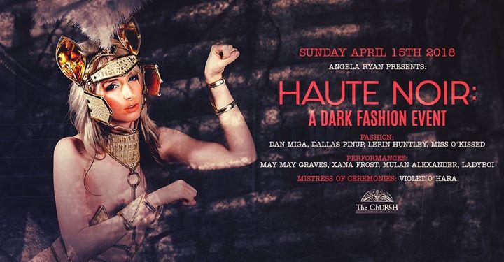 Haute Noir A Dark Fashion Event