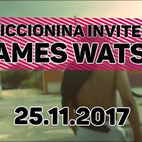 Ciccionina Invites JAMES WATSS