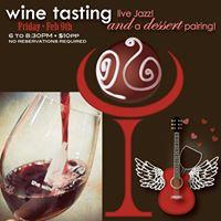 Valentine Wine Tasting music &amp a dessert pairing