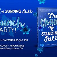 The Chaos of Standing Still - Denver Launch Party