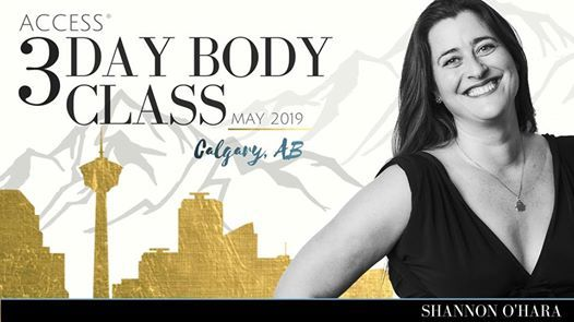 Access 3 Day Body Class - Calgary Canada with Shannon OHara