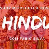 Workshop Mitologia &amp Cosmologia Hindu