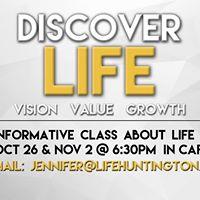 Discover Life Class