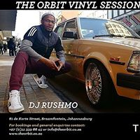 The Orbit Vinyl Sessions with DJ Rushmo