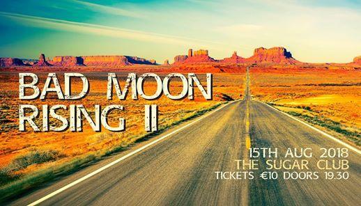 Bad Moon Rising II - Back by Popular Demand