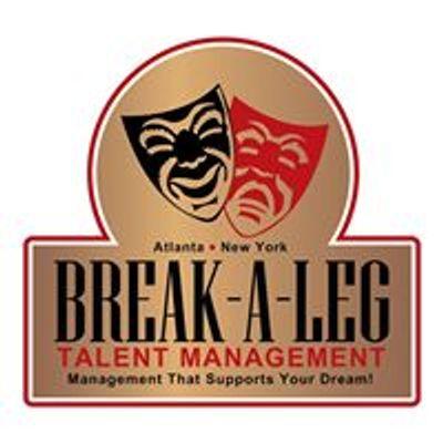 Break a Leg Talent Management, LLC