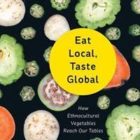 Eat Local Taste Global Book Launch