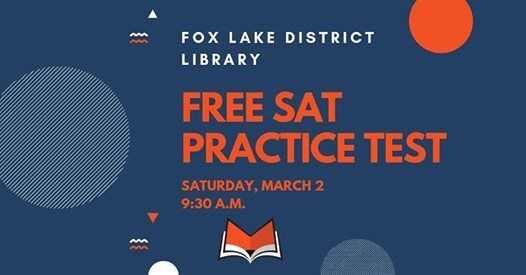 SAT Practice Text at Fox Lake District Library255 E Grand Ave, Fox