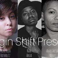 Margin Shift Presents Holtland Rotholtz Akua Tolbert &amp Higdon