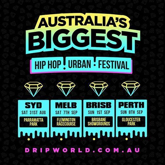 Drip World Hip Hop  Urban Festival Brisbane
