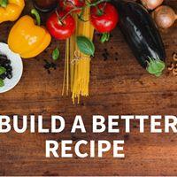 Build a Better Recipe