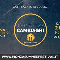 Ogni Sabato  Terrazza Cambiaghi  Monza Summer Festival