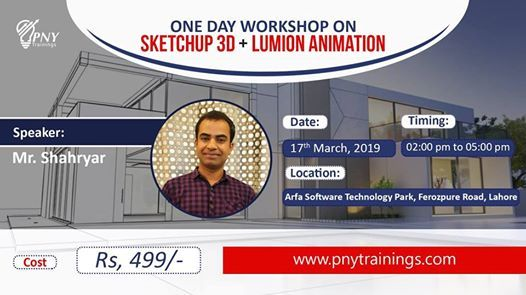 One Day Workshop on Sketchup 3DLumion Animation by Shahryar