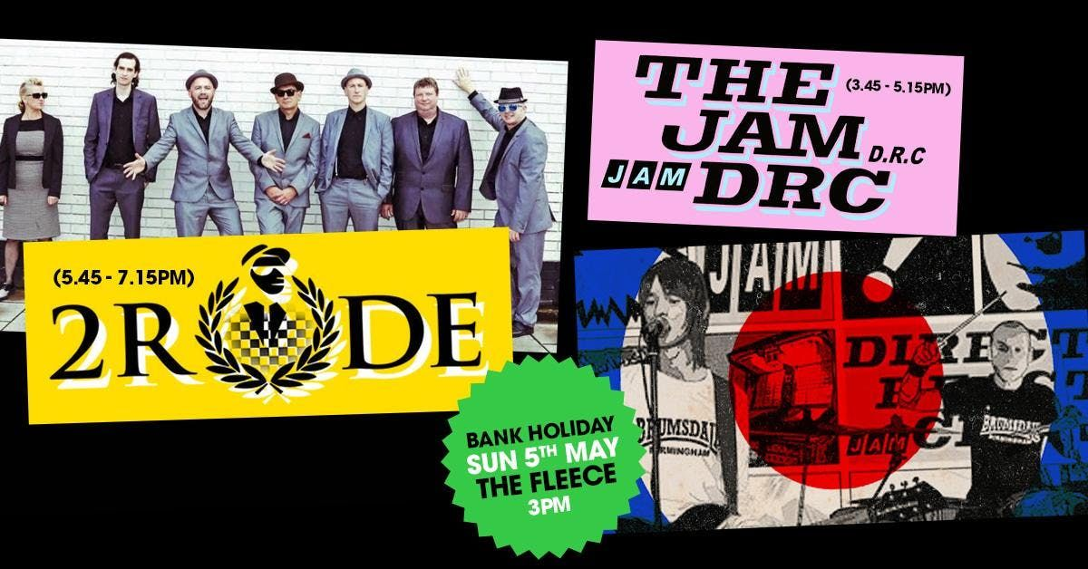 2 Rude  The Jam DRC Bank Holiday Special