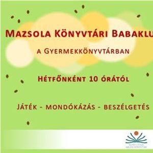 Mazsola Könyvtári Babaklub a Gyermekkönyvtárban. Illyés Gyula Megyei  KönyvtárSzéchenyi ... 2bbd3bc537