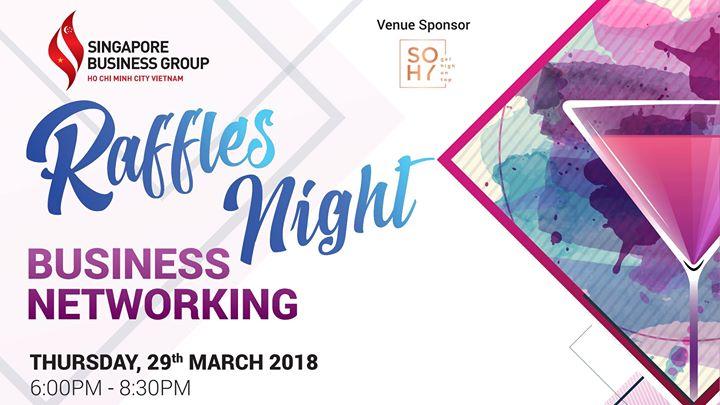 Raffles Night - Business Networking