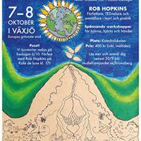 Omstllningskonferens 2017 med Rob Hopkins workshops mingel och rsmte