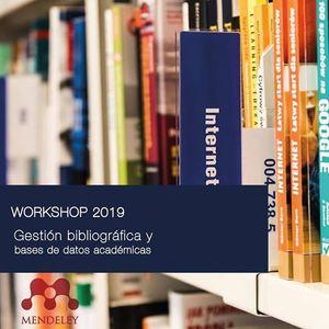 Workshop Gestin bibliogrfica y bases de datos acadmicas