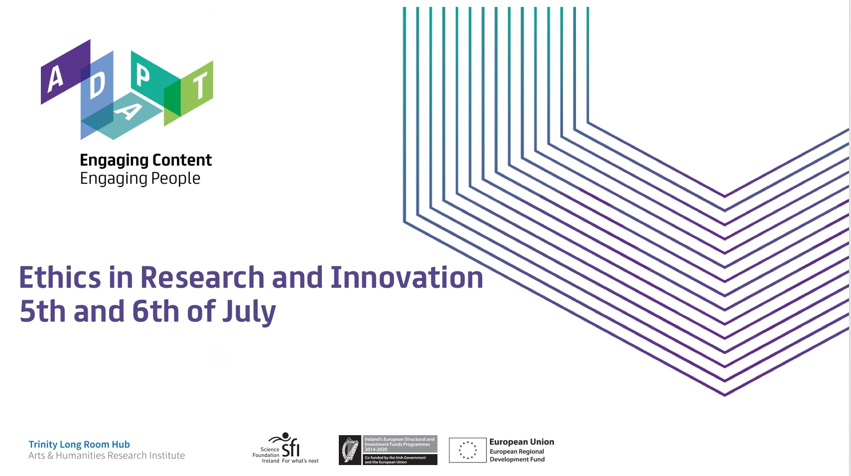 Ethics in Research and Innovation Methods and Best Practice