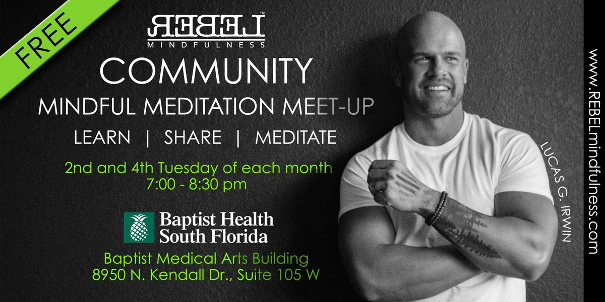 Mindful Meditation Meet-Up with Lucas G. Irwin of Rebel Mindfulness