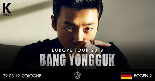 Bang Yongguk in Cologne 29.03.19 [Sold Out]