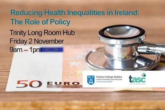 Reducing Health Inequalities in Ireland The Role of Policy