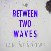 NUTS Presents Between Two Waves