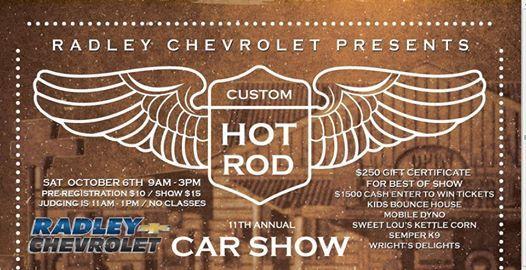 Radley Chevroletu0027s Annual Hot Rod U0026 Custom Car Show