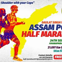 Run With Your Cops - Promoting Assam Police Half Marathon 2017