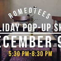 Romeotees Holiday Pop-Up Shop at .