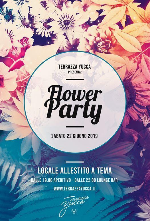 Flower Party In Terrazza Yucca Sabato 22 Giugno At