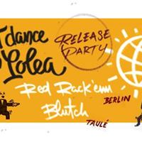 Last Dance With Lolea Release Party w Red Rackem &amp Blutch