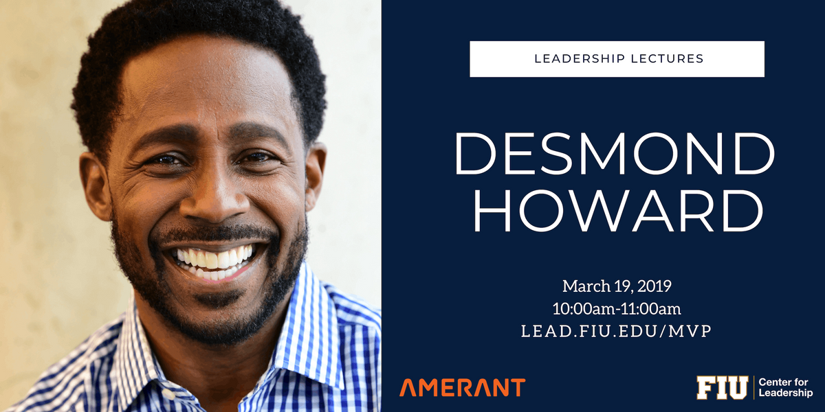 The Leadership Lectures Desmond Howard