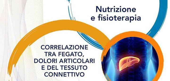 Nutrizione e Fisioterapia fegato e dolori articolari e