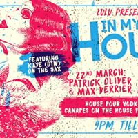 Thursdays InMyHouse with Patrick Oliver JNR &amp Max Verrier