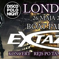 Londyn Boat Party Koncert Extazy Disco Polo Night