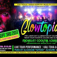 GlowTopia  Francia Production..and Michelles Lounge..los Invitan..