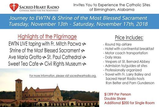 Pilgrimage to EWTN & Shrine of the Most Blessed Sacrament at Holy