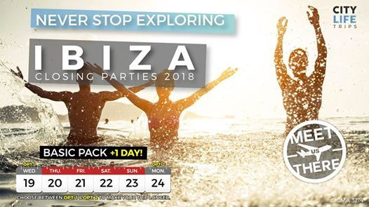 Ibiza - Closing Parties 2018 1 Extra Day (Meet us There)
