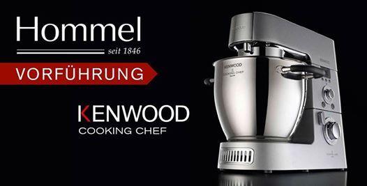Kenwood Cooking Chef Gourmet Vorfuhrung At Hommel Shop De Aschaffenburg