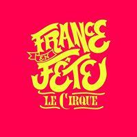 France en Fte 2017 - Le Cirque