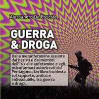 Guerra e droga- presentazione del libro di Alessandro De Pascale