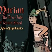 Auditions SFF &amp Wild Cards Marian or The True Tale of Robin H