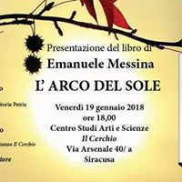 Presentazione del libro di Emanuele Messina &quotLArco del Sole&quot