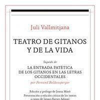 Teatro gitanos y de la vida de Juli Vallmitjana.