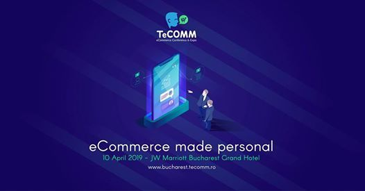 TeCOMM eCommerce Conference&Expo Bucharest