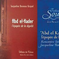 Abd el-Kader lpope de la dignit de Jacqueline Bonneau