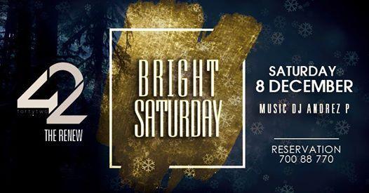 I Bright Saturdays I 8.12 I Andrez P