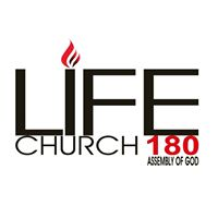 Life Church180 Assembly of God